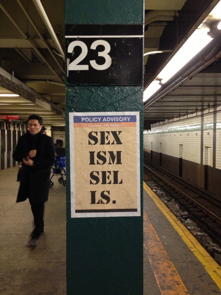 POLICY ADVISORY Sexism Sells. (23rd & 6th Ave; downtown F:M)